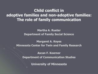 Child conflict in  adoptive families and non-adoptive families:  The role of family communication