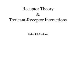 Receptor Theory    Toxicant-Receptor Interactions