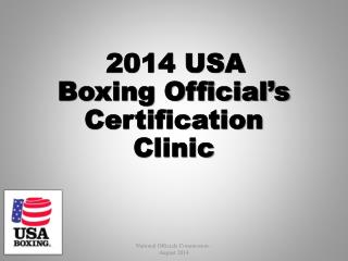 2014 USA Boxing Official's Certification Clinic