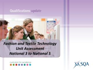 Fashion and Textile Technology Unit Assessment National 3 to National 5