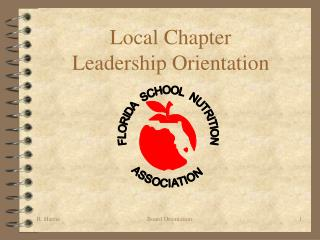 Local Chapter Leadership Orientation