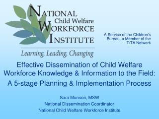 A Service of the Children's Bureau, a Member of the T/TA Network