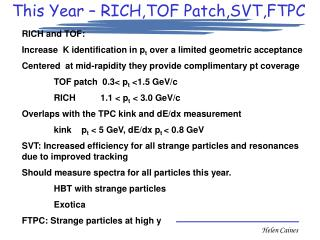 This Year – RICH,TOF Patch,SVT,FTPC