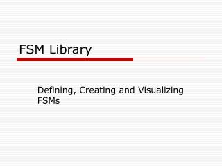 FSM Library