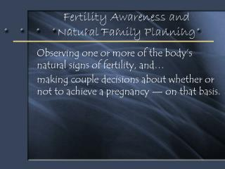 Fertility Awareness and Natural Family Planning