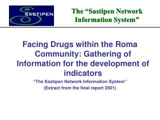 Facing Drugs within the Roma Community: Gathering of Information for the development of indicators