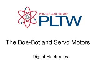 The Boe-Bot and Servo Motors