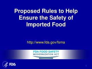 Proposed Rules to Help Ensure the Safety of Imported Food