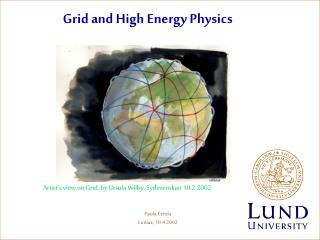 Grid and High Energy Physics