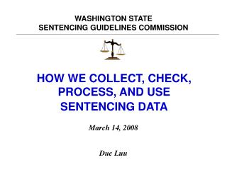 WASHINGTON STATE SENTENCING GUIDELINES COMMISSION