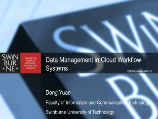 Data Management in Cloud Workflow Systems Dong Yuan