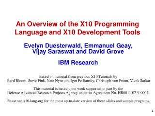 An Overview of the X10 Programming Language and X10 Development Tools