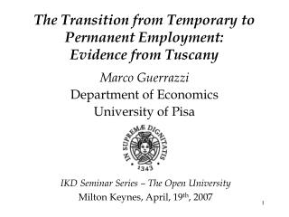 The Transition from Temporary to Permanent Employment: Evidence from Tuscany