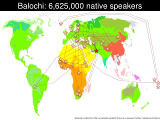 Balochi: 6,625,000 native speakers