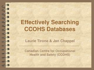 Effectively Searching  CCOHS Databases