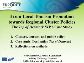 Clusters, tourism, and public policy Case study: Destination  Top of Denmark