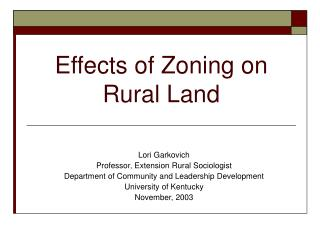 Effects of Zoning on  Rural Land