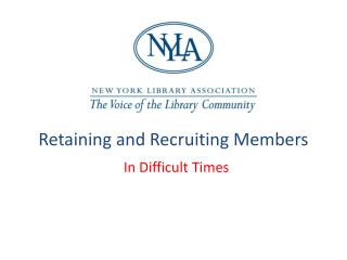 Retaining and Recruiting Members