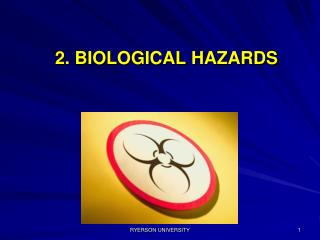 2. BIOLOGICAL HAZARDS