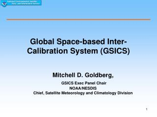 Global Space-based Inter-Calibration System (GSICS)