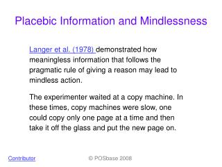 Placebic Information and Mindlessness