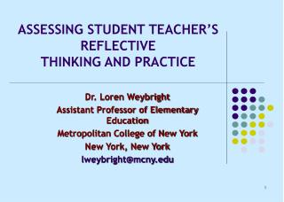 ASSESSING STUDENT TEACHER S  REFLECTIVE  THINKING AND PRACTICE
