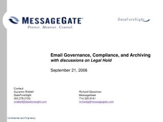 Email Governance, Compliance, and Archiving with discussions on Legal Hold