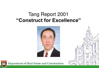 "Tang Report 2001 ""Construct for Excellence"""