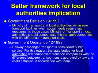Better framework for local authorities implication