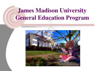James Madison University General Education Program