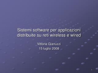 Sistemi software per applicazioni  distribuite su reti wireless e wired