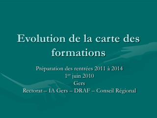 Evolution de la carte des formations