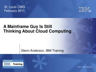 A Mainframe Guy Is Still Thinking About Cloud Computing