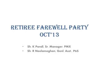 Retiree Farewell Party Oct'13