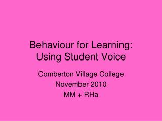 Behaviour for Learning: Using Student Voice