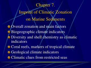 Chapter 7. Imprint of Climatic Zonation  on Marine Sediments