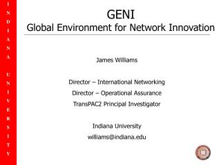 GENI Global Environment for Network Innovation