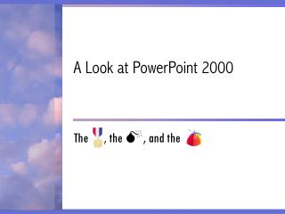 A Look at PowerPoint 2000