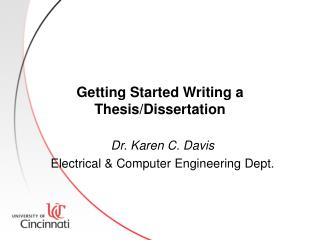 Getting Started Writing a Thesis/Dissertation