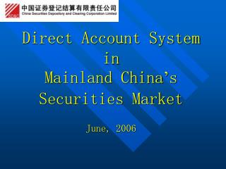 Direct Account System in Mainland China ' s Securities Market