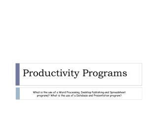 Productivity Programs