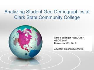 Analyzing Student Geo-Demographics at Clark State Community College
