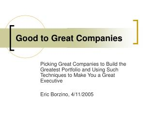 Good to Great Companies