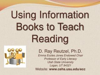 Using Information Books to Teach Reading