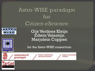 Astro-WISE paradigm for Citizen eScience