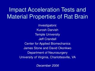 Impact Acceleration Tests and  Material Properties of Rat Brain