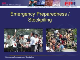 Emergency Preparedness / Stockpiling