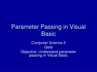 Parameter Passing in Visual Basic