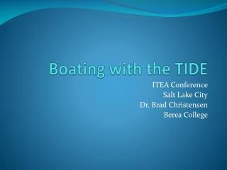 Boating with the TIDE