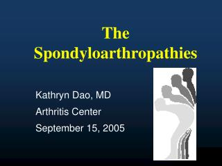 The Spondyloarthropathies